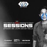 SESSIONS Radioshow #088 (Laura Sad Set Vol.2)