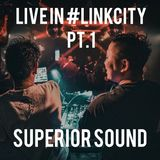 2019.09.14 SUPERIOR LIVE IN #LINKCITY  Pt.1