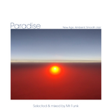 Paradise -A mix of New Age, Ambient, Tropical Smooth Jazz from the 80's