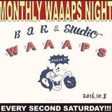 Waaaps Night Live Set 2016-10-8
