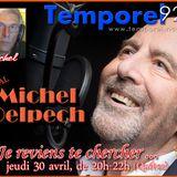JE REVIENS TE CHERCHER (30 avril 2015 - Michel Delpech)