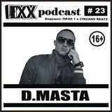 ОХХ подкаст №23 + интервью с D.Masta