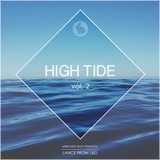 High Tide Vol.2 - selected & mixed by Lance from L&D