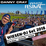 White Sands Festival - WIESEN DJ-SET (09.05.2018) by DANNY CRAY