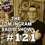 Tom Ingram Show #121