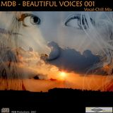 MDB - BEAUTIFUL VOICES 001 (VOCAL-CHILL MIX)