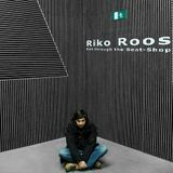 Riko Roos - Exit through the Beat-Shop