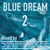 blue dream 2 - liquid and inspired drum and bass