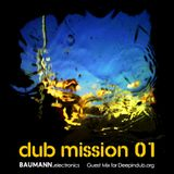Dub Mission 01 (Guest Mix for Deepindub.org)