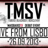 TMSV (NL) @ Mais Baixo TV - Groove Bar, Lisboa (26-09-13)