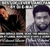 THE BEST OF LEVERT feat. Gerald, Eddie, Sean, O'Jays, Men at Large, Rude Boys, Levert II by DJ E-MAC
