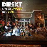 Direkt - Live at Damask - Dec 2018