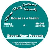 Steven Reay Presents, House is a feelin' SR068