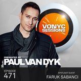 Paul van Dyk's VONYC Sessions 471 - Faruk Sabanci