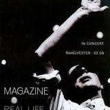 Magazine Live Real Life In Concert Manchester 2009