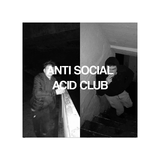 Local Selectors - Issue 17: Anti Social Acid Club