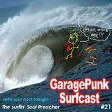 GaragePunk Surfcast #21