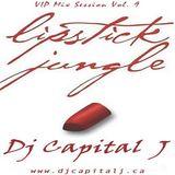 DJ CAPITAL J - LIPSTICK JUNGLE  [VIP BASS MIX #9]