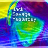 Jack Savage Yesterday