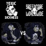 Virtue vs. Arcid @ Toxic Sickness Radio presents Speedcore Worldwide & Friends