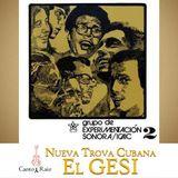 Canto y Raiz #71 - El Grupo de Experimentacion Sonora del ICAIC
