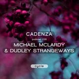 Cadenza Podcast | 235 - Michael McLardy & Dudley Strangeways (Cycle)