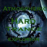 Atmospheric Hard Trance Explosion Ep 28