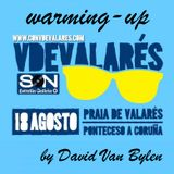 """Warming-up """"V de Valarés"""" (DJ Mix by David Van Bylen)"""