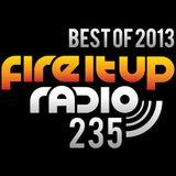 FIUR235 / Best Of 2013 / Fire It Up 235