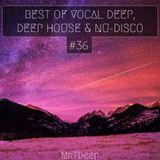 Best Of Vocal Deep, Deep House & Nu-Disco #36 - 17/02/2018