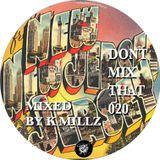 D.M.T Vol 20 Mixed by DJ K MILLZ