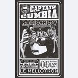 Captain Cumbia Radio Show #50