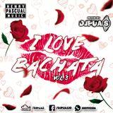 I Love Bachata vol3 - DJPUAS