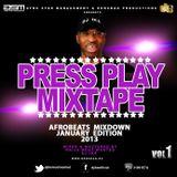 DJ IKE PRESENTS PRESS PLAY MIXTAPE VOL 1 ( 2013 )