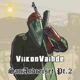 ViikonVaihde 26.3.2017 - SanAndreiset Pt. II