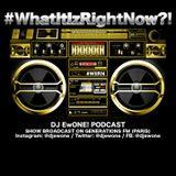 What It Iz Right Now?! - 2019/09-14 (Part 1)
