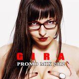 GIRA - PROMO MIX 2012 - BEST BREAKS OF 2012