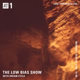The Low Bias Show w/ Dream Cycle - 19th March 2018