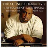 Terry Hunter Sounds Of Bang Special with Mark Mac