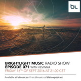 #071 BrightLight Music Radio Show with KevinMa