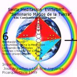 Meditación 6 EWS/SMT