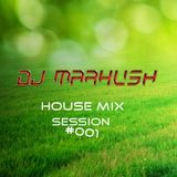 Dj Markush - House Mix Session #001.mp3
