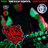 PSIX - The Raw School - Live Orangeroom Dj Set at De Rauwe School/Fight The Power