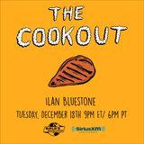 The Cookout 130: Ilan Bluestone