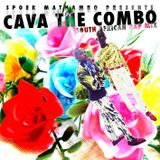 CAVA THE COMBO (SOUTH AFRICAN RAP MIX)