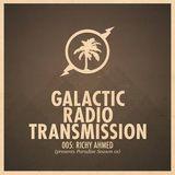 Richy Ahmed @ Galactic Radio Transmission 005 (04-12-2012)