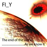 FLY aka Harvi - The end of the world as we know it