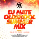 @DJNATEUK OLD SKOOL SUMMER MIX PART 1 - R&B HIP HOP GARAGE DANCEHALL BASHMENT