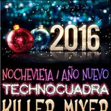 Killer Mixer @ Live at Technocuadra NYE 2017 . #1