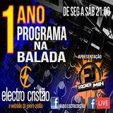 Programa Na Balada Esp. de Aniversário #03 - Participações DJ CW e DJ Sandem Gospel